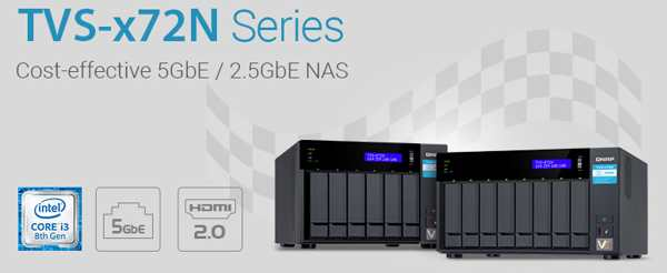 Qnap TVS-x72N 5GbE 6/8-Bays Desktop NAS With 8th Gen Core i3
