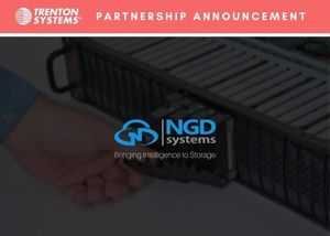 Trenton Systems Partners With Ngd Systems